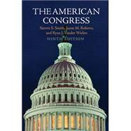 The American Congress by Smith, Steven S.; Roberts, Jason M.; Vander Wielen, Ryan J., 9781107571785