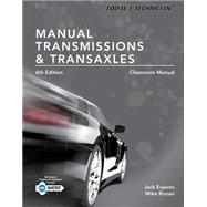 Today's Technician Manual Transmissions and Transaxles Classroom Manual and Shop Manual, Spiral bound Version by Erjavec, Jack; Ronan, Mike, 9781305261785