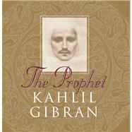 The Prophet by Gibran, Kahlil, 9781851681785