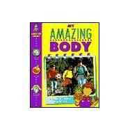 My Amazing Body by Wright, Rachel, 9780915741786