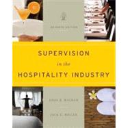 Supervision in the Hospitality Industry: Leading Human Resources, 7th Edition by John R. Walker, 9781118071786