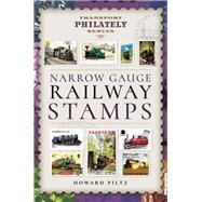 Narrow Gauge Railway Stamps by Piltz, Howard, 9781473871786