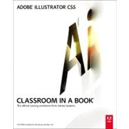 Adobe Illustrator CS5 Classroom in a Book by Adobe Creative Team, 9780321701787