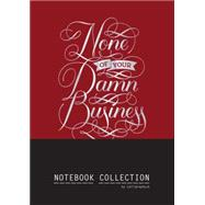 None of Your Damn Business Notebook Collection by Chronicle Books, 9781452141787