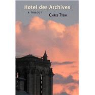 Hotel Des Archives by Tysh, Chris, 9781581771787