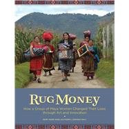 Rug Money by Wise, Mary Anne; Conway-daly, Cheryl, 9780999051788