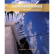 Cornerstones of Cost Management by Hansen, Don R.; Mowen, Maryanne M., 9781285751788