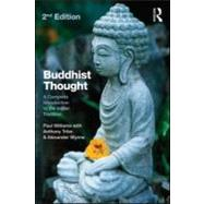 Buddhist Thought: A Complete Introduction to the Indian Tradition by Williams; Paul, 9780415571791