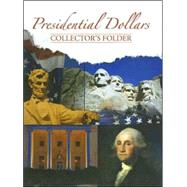 Presidential Dollars Collectors Folder