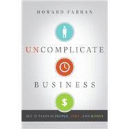 Uncomplicate Business by Farran, Howard, 9781626341791