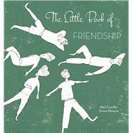 The Little Book of Friendship by Cancilleri, Alain; Altomare, Emma, 9788854411791