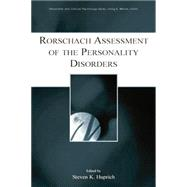 Rorschach Assessment of the Personality Disorders by Huprich,Steven K., 9781138881792
