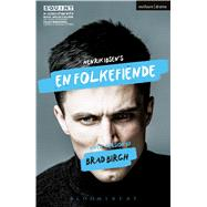 En Folkefiende An Enemy of the People by Birch, Brad, 9781350021792