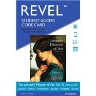REVEL for Janson's History of Art, Volume 2 Reissued Edition --  Access Card by Davies, Penelope J.E.; Hofrichter, Frima Fox; Jacobs, Joseph F.; Simon, David L.; Roberts, Ann S., 9780134081793