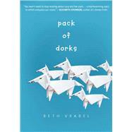 Pack of Dorks by Vrabel, Beth, 9781510701793