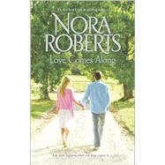 Love Comes Along The Best Mistake\Local Hero by Roberts, Nora, 9780373281794