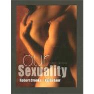 Our Sexuality by Crooks, Robert L.; Baur, Karla, 9780495811794