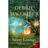 Silver Linings by MACOMBER, DEBBIE, 9780553391794