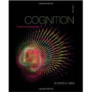 Bundle: Cognition: Theories and Applications, 9th + COGLAB 5 Printed Access Card by Reed, 9781305241794