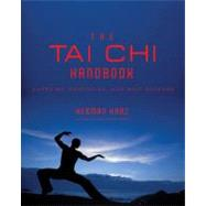 Tai Chi Handbook: Exercise, Meditation and Self-defense by Kauz, Herman, 9781590201794