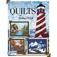 Landscape Quilts With Kathy Mcneil by Mcneil, Kathy, 9781604601794