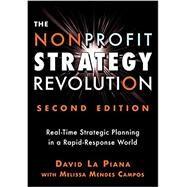 The Nonprofit Strategy Revolution by LA Piana, David; Campos, Melissa Mendes (CON), 9781684421794