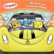 Chirp: The Fast and Furiously Happy by Torres , J., 9781771471794