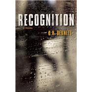 Recognition by Bennett, O. H., 9781932841794