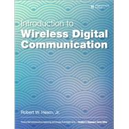 Introduction to Wireless Digital Communication A Signal Processing Perspective by Heath, Robert W., Jr., 9780134431796