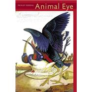Animal Eye by Rekdal, Paisley, 9780822961796