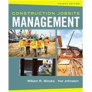 Construction Jobsite Management by Mincks, William R.; Johnston, Hal, 9781305081796