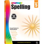 Spectrum Spelling, Grade 5 by Spectrum, 9781483811796