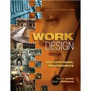 Work Design: Occupational Ergonomics by Konz,Stephan, 9781890871796