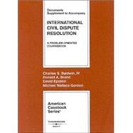 International Civil Dispute Resolution by Baldwin, Charles S.; Brand, Ronald A.; Epstein, David; Gordon, Michael W., 9780314151797