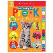 Jumbo Workbook: Get Ready for Pre-K (Scholastic Early Learners) by Scholastic; Scholastic Early Learners, 9781338291797