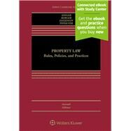 Property Law Rules, Policies, and Practices by Singer, Joseph William; Berger, Bethany R.; Davidson, Nestor M.; Penalver, Eduardo Moises, 9781454881797