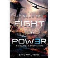 The Rule of Three: Fight for Power by Walters, Eric, 9780374301798