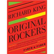Original Rockers by King, Richard, 9780571311798