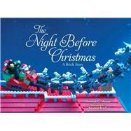 The Night Before Christmas by Moore, Clement Clarke; Brack, Amanda, 9781634501798