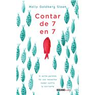 Contar de 7 en 7 / Skip counting by 7's by Sloan, Holly Goldberg, 9786075271798