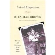 Animal Magnetism by Brown, Rita Mae, 9780345511799