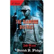 The Diamond District by Pledger, Derrick; 50 Cent, 9781416551799
