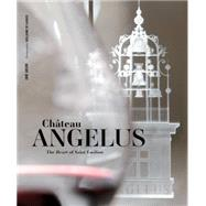 Chateau Angelus by Anson Jane; Laubier Guillaume de, 9781617691799