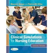 Clinical Simulations for Nursing Education by Gasper, Marcia L., 9780803621800