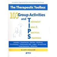 103 Group Activities and Treatment Ideas & Practical Strategies by Belmont, Judith A., 9780979021800