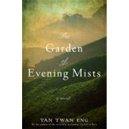 The Garden of Evening Mists by Eng, Tan Twan, 9781602861800
