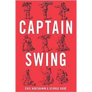 Captain Swing by HOBSBAWM, ERICRUDE, GEORGE, 9781781681800