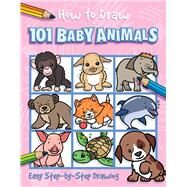 How to Draw 101 Baby Animals by Lambert, Nat; Green, Barry, 9781787001800