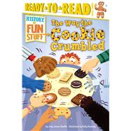 The Way the Cookie Crumbled by Shaffer, Jody Jensen; Kennedy, Kelly, 9781481461801
