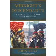 Midnight's Descendants by Keay, John, 9780465021802